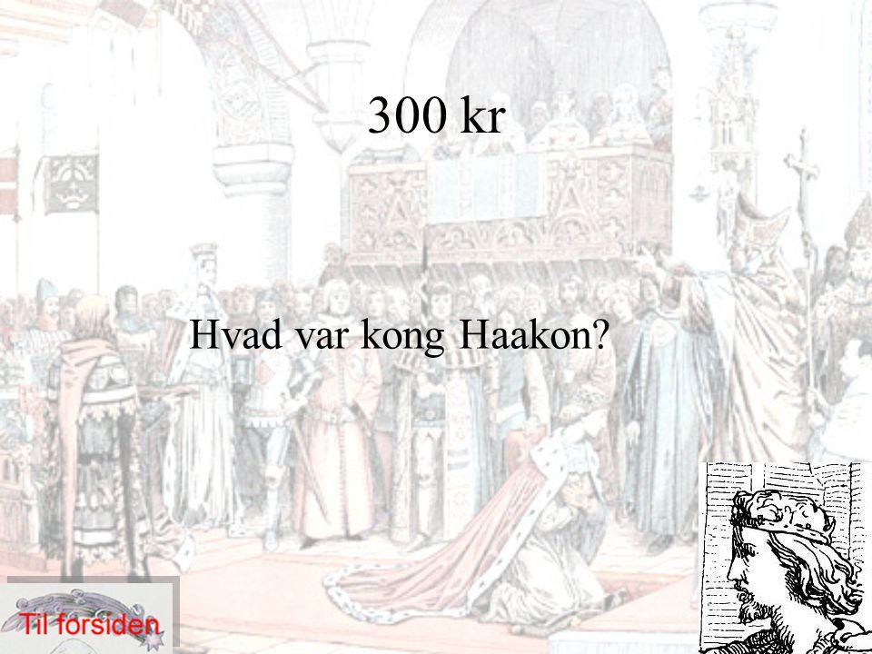400 kr Ledte det svenske oprør mod Erik af Pommerne i 1400-tallet