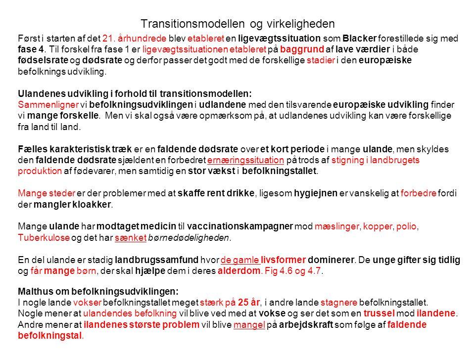 Transitionsmodellen og virkeligheden Først i starten af det 21.