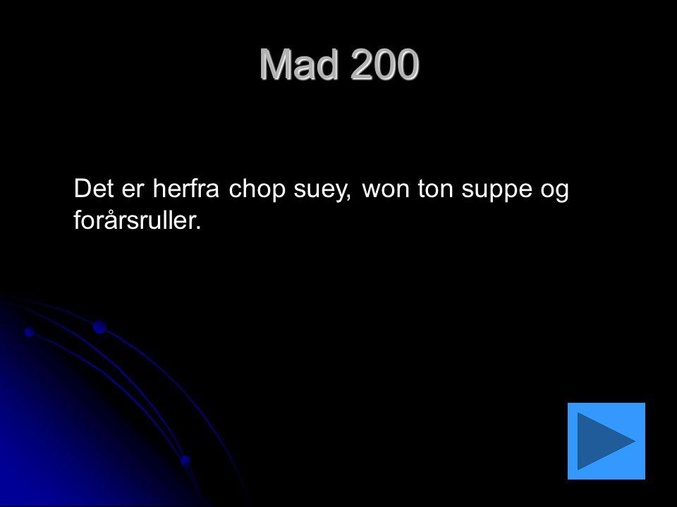Mad 200 Det er herfra chop suey, won ton suppe og forårsruller.