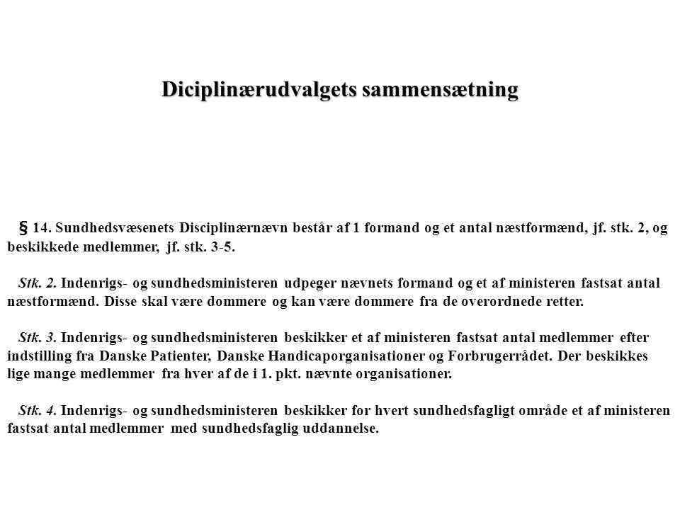 Diciplinærudvalgets sammensætning § 14.