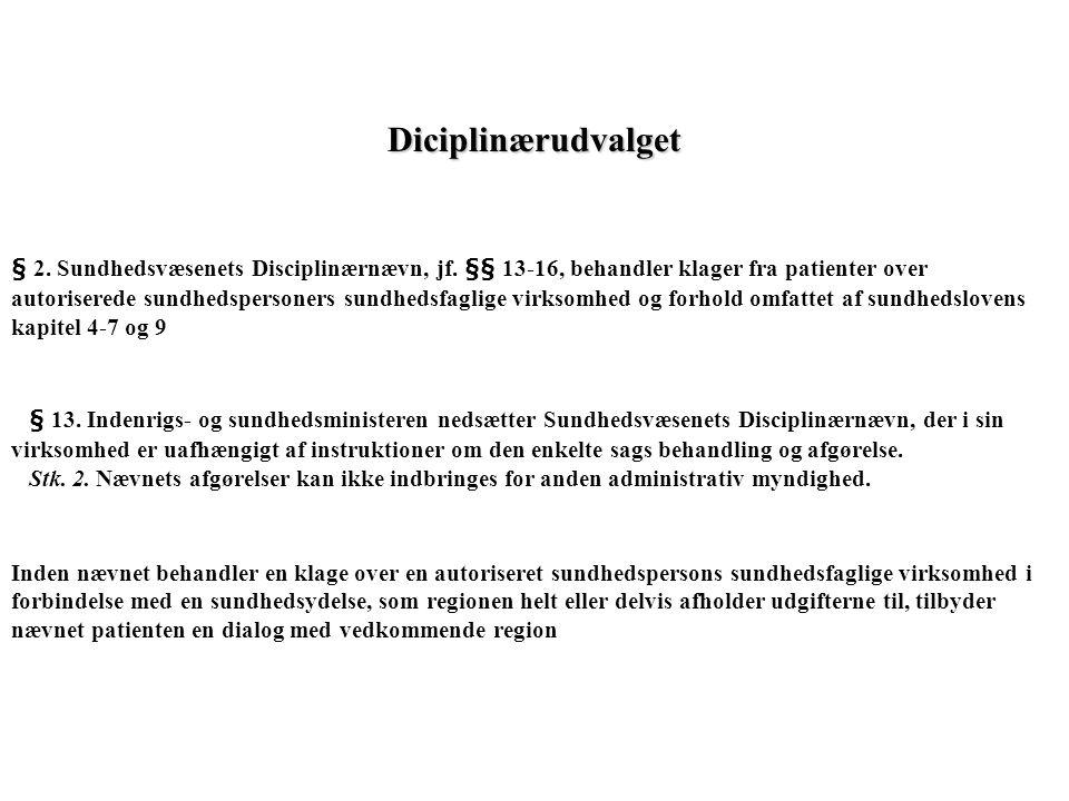 Diciplinærudvalget § 2.Sundhedsvæsenets Disciplinærnævn, jf.