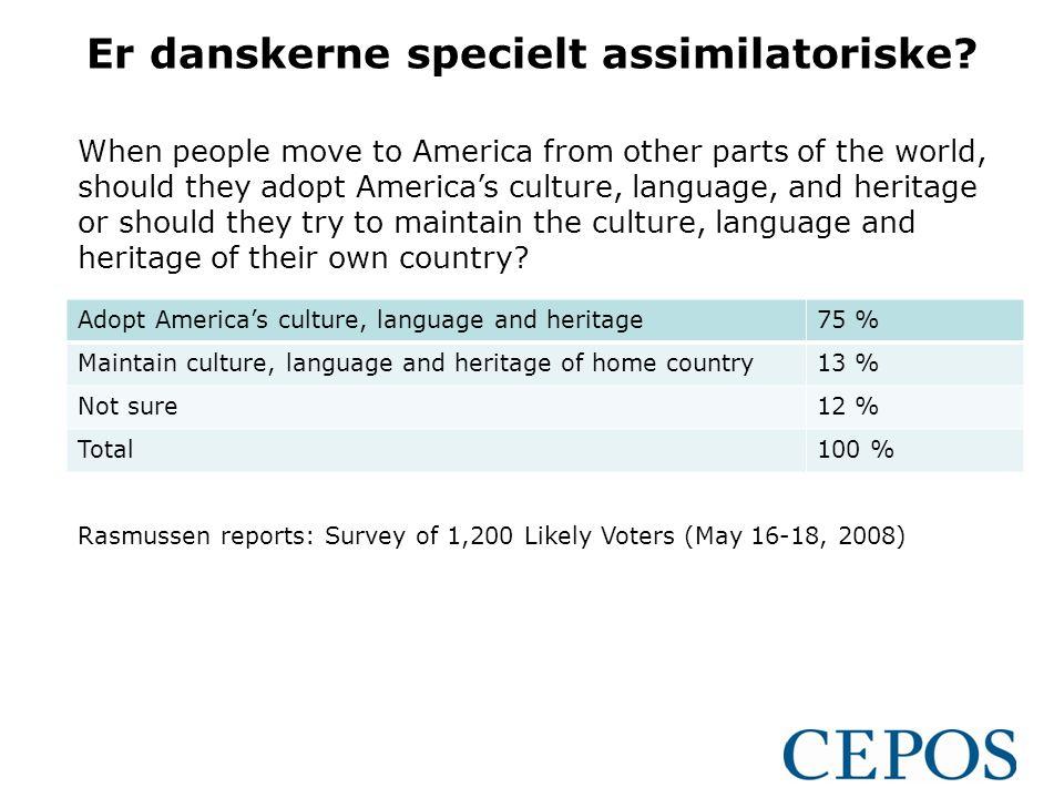 Er danskerne specielt assimilatoriske.