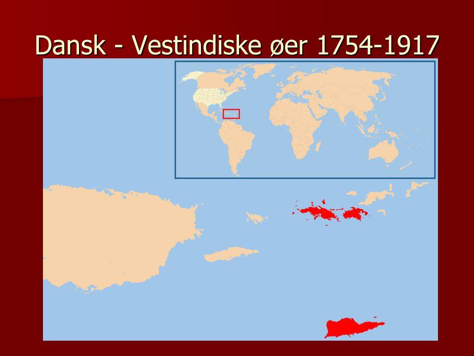 Dansk - Vestindiske øer 1754-1917