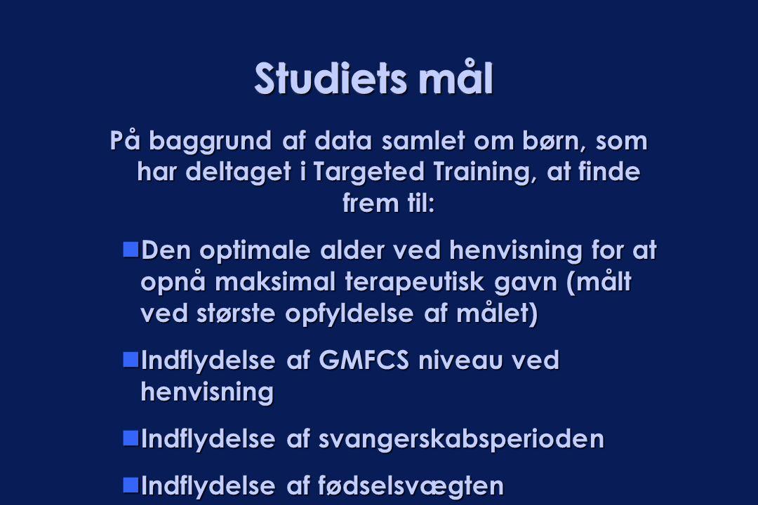 Studiets mål På baggrund af data samlet om børn, som har deltaget i Targeted Training, at finde frem til:  Den optimale alder ved henvisning for at o