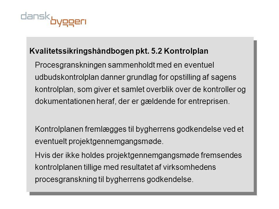 Kvalitetssikringshåndbogen pkt.