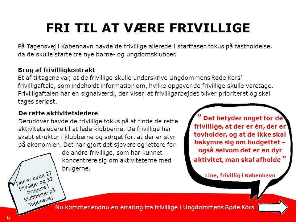SOMMERHUS OG JULEFROKOST SKABER GOD STEMNING I Roskilde har de frivillige gode erfaringer med at fastholde frivillige igennem sociale aktiviteter.