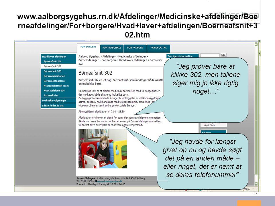 """17 www.aalborgsygehus.rn.dk/Afdelinger/Medicinske+afdelinger/Boe rneafdelinger/For+borgere/Hvad+laver+afdelingen/Boerneafsnit+3 02.htm """"Jeg prøver bar"""