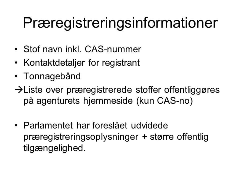 Præregistreringsinformationer •Stof navn inkl.