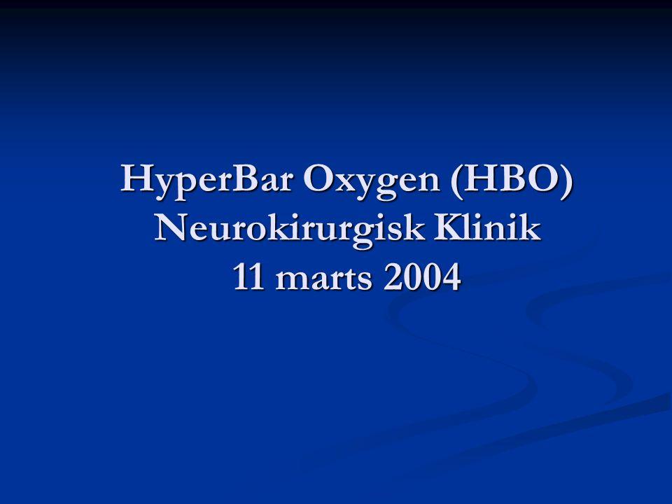 HyperBar Oxygen (HBO) Neurokirurgisk Klinik 11 marts 2004