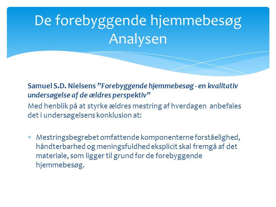 De forebyggende hjemmebesøg Analysen Samuel S.D.