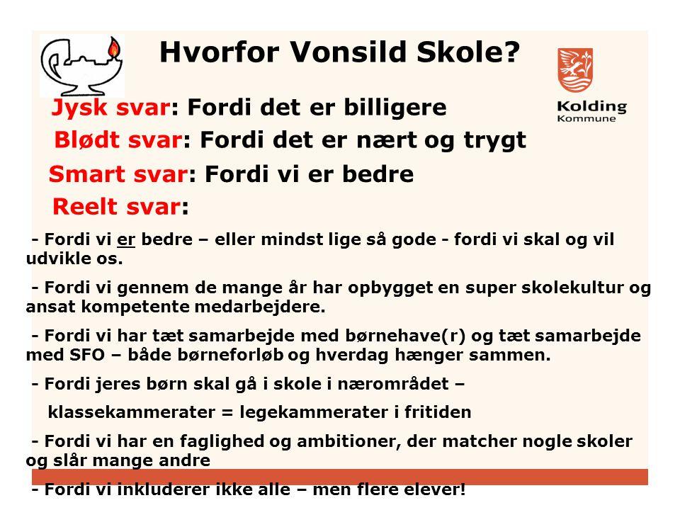 Hvorfor Vonsild Skole.