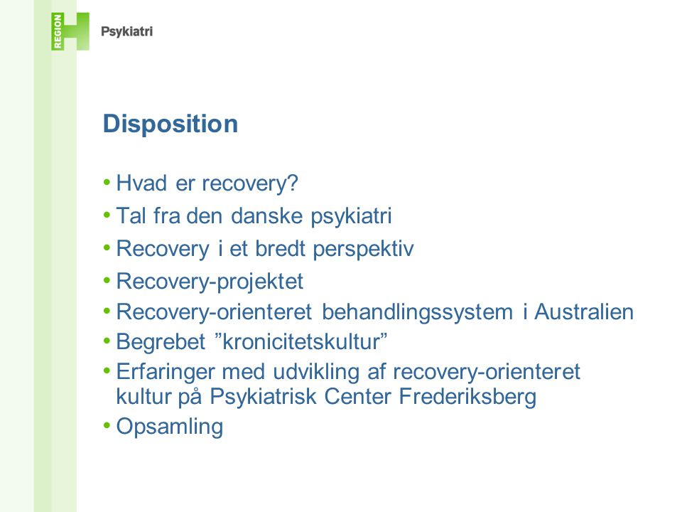 Disposition • Hvad er recovery.