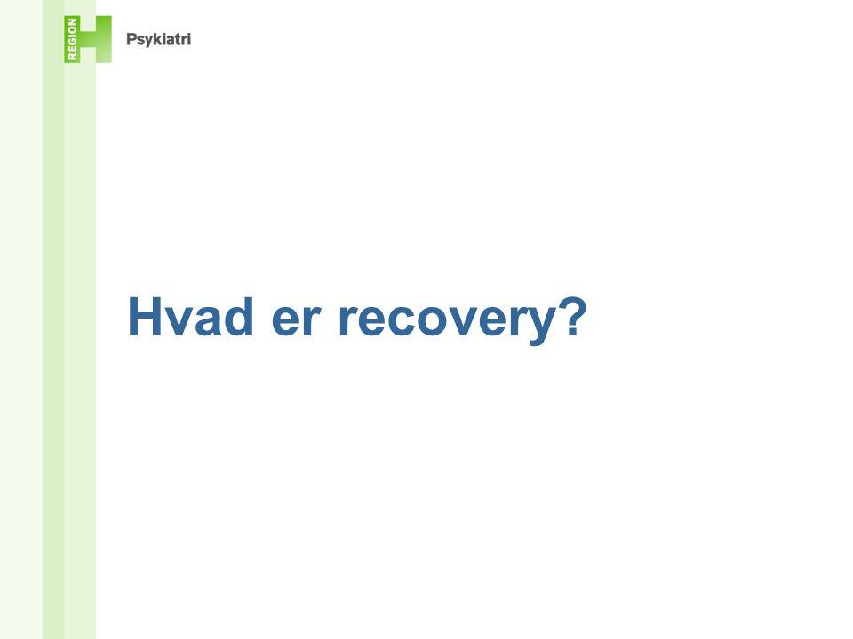 Recoveryorientering i behandlingspsykiatrien.