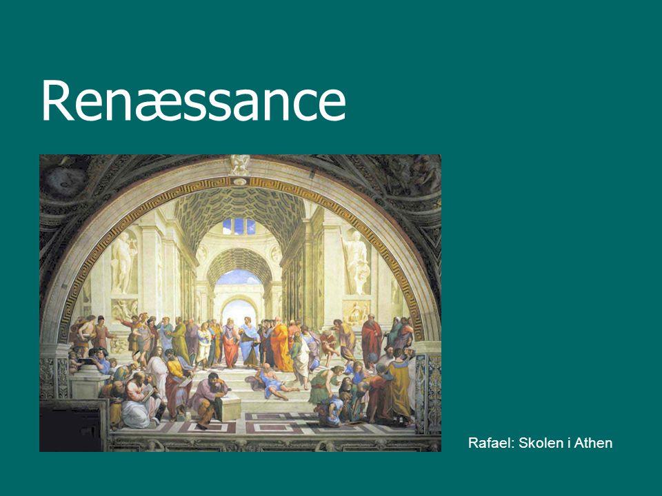 Renæssance betyder genfødsel Renæssancen som periode betyder genfødsel af antikken Sætter mennesket i centrum (Starten på en antropocentrisk verdensopfattelse) To tendenser: At se tilbage (den antikke kultur; sprog, skulpturer, bygningskunst) At se frem (nye iagttagelser og videnskabelige metoder)