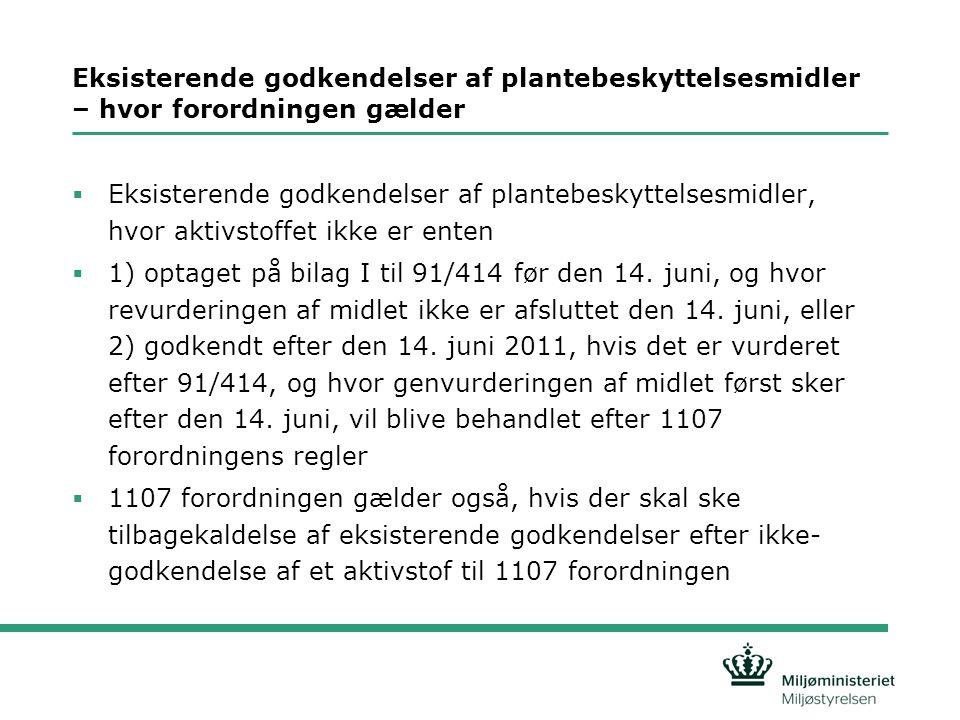 Klassificering - Eksisterende plantebeskyttelsesmidler markedsført før 14.