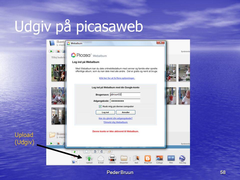 Peder Bruun58 Udgiv på picasaweb Upload (Udgiv)