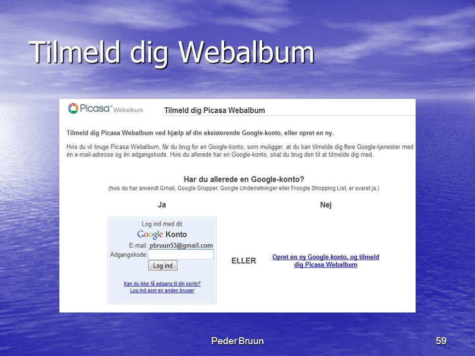 Peder Bruun59 Tilmeld dig Webalbum