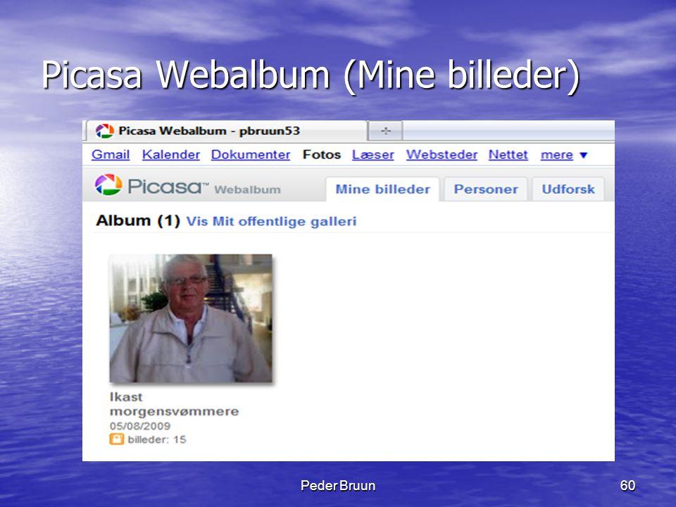 Peder Bruun60 Picasa Webalbum (Mine billeder)