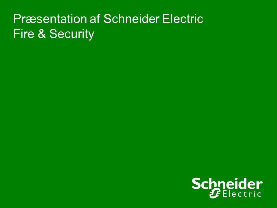 Præsentation af Schneider Electric Fire & Security