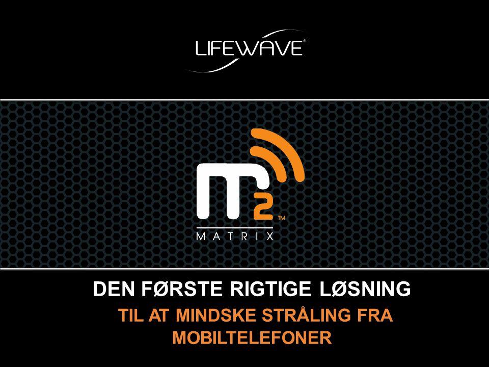 TESTET OG BEVIST AT DET VIRKER LifeWaves Matrix 2 vil med det samme reducere din udsættelse for mobiltelefon stråling med op til 98%!* Uafhængige laboratorie tests har bekræftet Matrix 2 resultater.