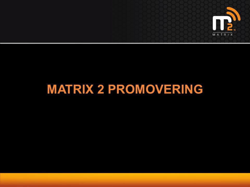 MATRIX 2 PROMOVERING