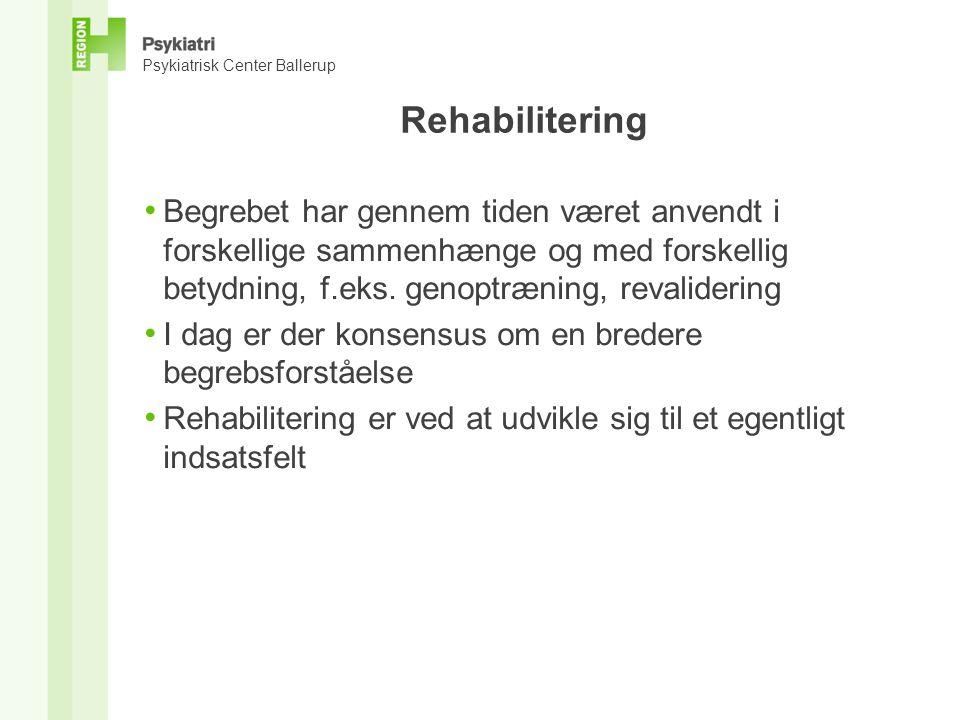 Rehabilitering • Begrebet har gennem tiden været anvendt i forskellige sammenhænge og med forskellig betydning, f.eks.