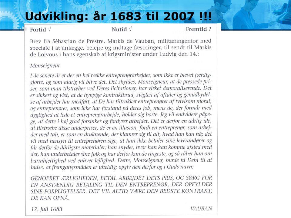 Udvikling: år 1683 til 2007 !!!
