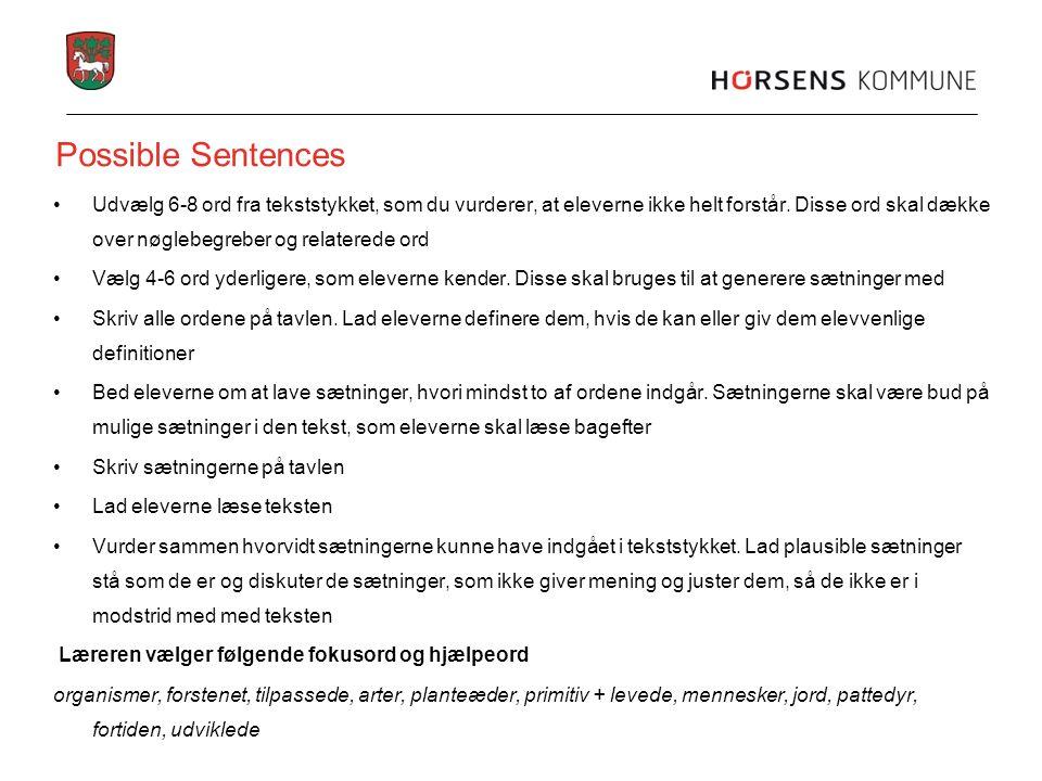 •Udvælg 6-8 ord fra tekststykket, som du vurderer, at eleverne ikke helt forstår. Disse ord skal dække over nøglebegreber og relaterede ord •Vælg 4-6