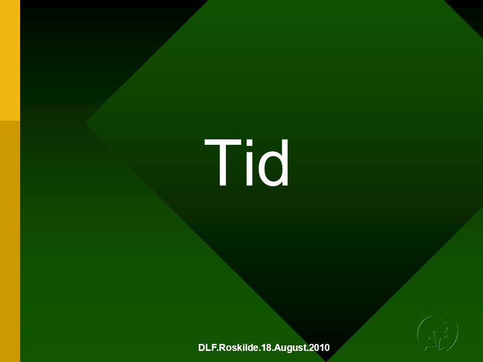 DLF.Roskilde.18.August.2010 Tid