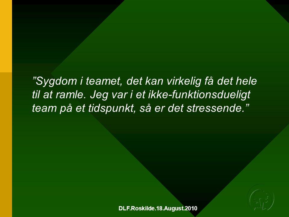 DLF.Roskilde.18.August.2010 Sygdom i teamet, det kan virkelig få det hele til at ramle.