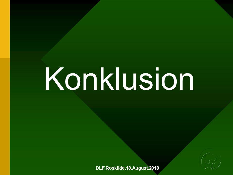 DLF.Roskilde.18.August.2010 Konklusion