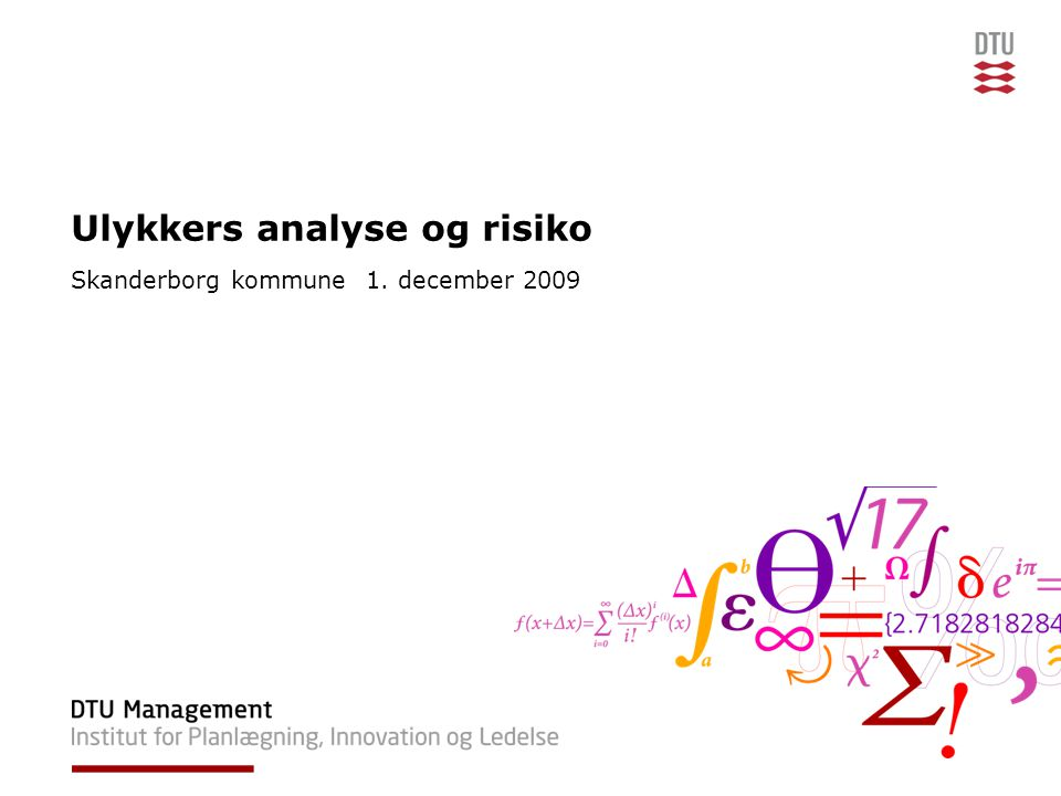 17.04.2008Præsentationens navn22DTU Management, Danmarks Tekniske Universitet B.