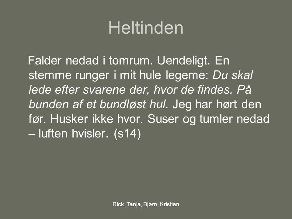 Rick, Tanja, Bjørn, Kristian Granatchok …veninder jeg havde i gymnasiet kender jeg ikke længere - de tror jeg er narkoman.