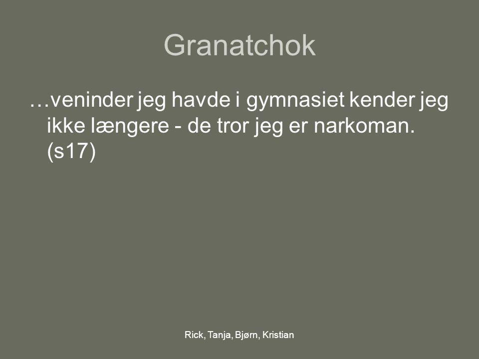 Rick, Tanja, Bjørn, Kristian Hvorhen.