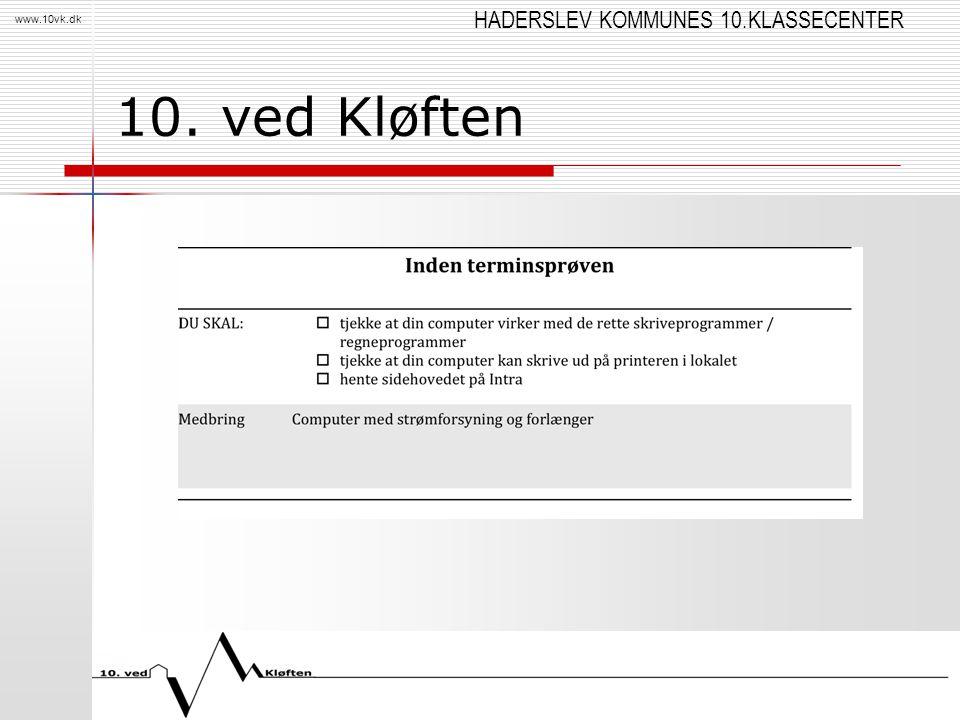 HADERSLEV KOMMUNES 10.KLASSECENTER www.10vk.dk 10. ved Kløften
