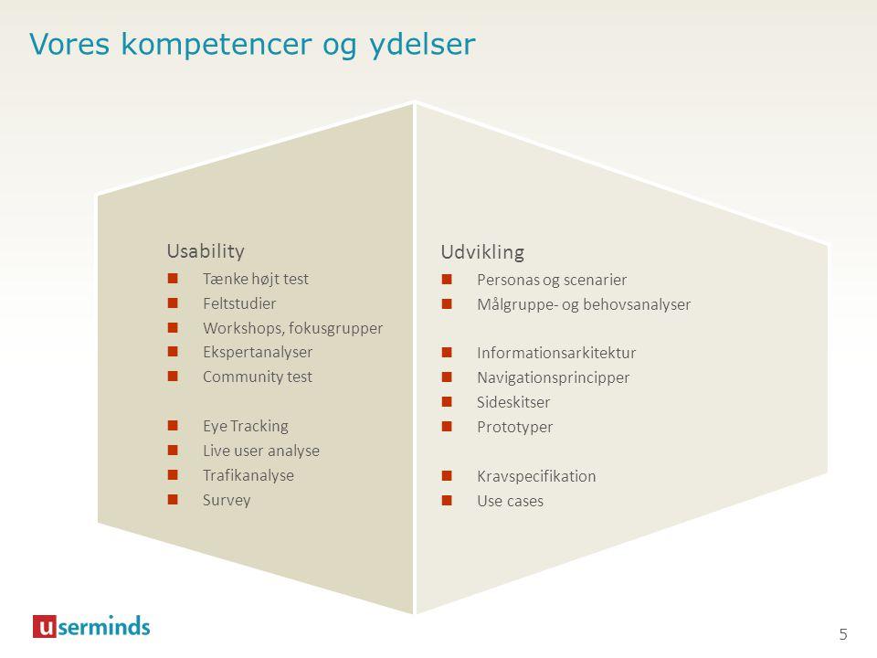 Cases – selvbetjeningsløsninger (seneste 3 mdr.)  Lægemiddelstyrelsen (indberetning af bivirkninger)  DONG Energy selvbetjening (indberetning af elforbrug)  Danske Bank netbank (bestilling og ansøgninger)