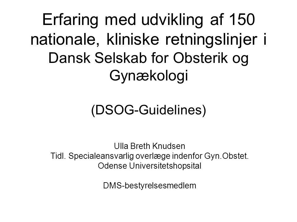DSOG-bestyrelse DSOG-styregruppe GYN Hindsgavl Lokal arbejdsgruppe DSOG-styregruppe Obstet Sandbjerg