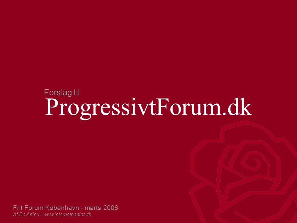 Forslag til ProgressivtForum.dk Progressivt Forum er en hjemmeside, hvor nyhedsklip, debat, analyser og politiske udspil skal sætte en progressiv dagsorden for meningsdannere i og omkring Socialdemokratiet, samt påvirke den offentlige debat.