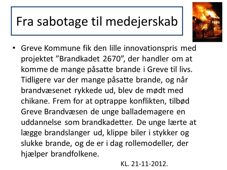 """Fra sabotage til medejerskab • Greve Kommune fik den lille innovationspris med projektet """"Brandkadet 2670"""", der handler om at komme de mange påsatte b"""