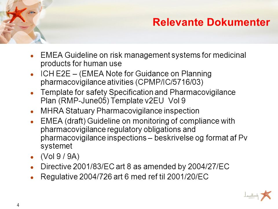 5 Definitioner ● A risk management system is defined in this guideline as a: •set of pharmacovigilance activities and interventions designed to identify, characterise, prevent or minimise risks relating to medicinal products, •and the assessment of the effectiveness of those interventions