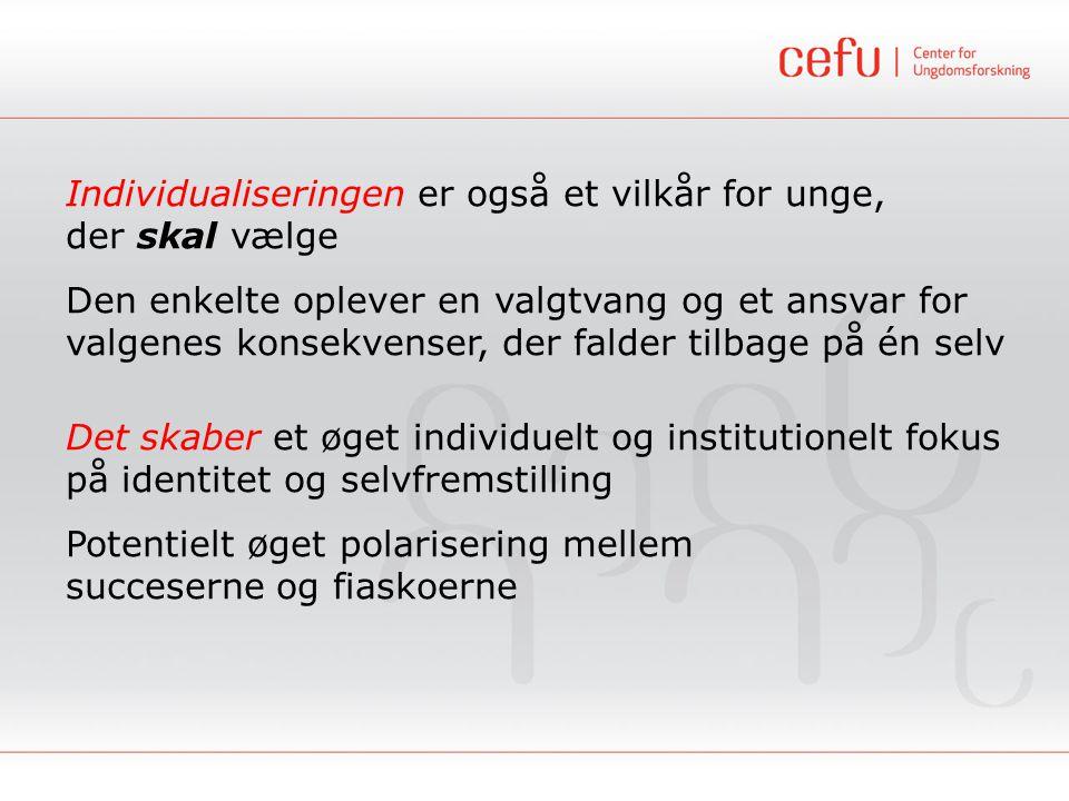 Jens Christian Nielsen, Center for Ungdomsforskning - DPU, Aarhus Universitet Hvordan har de unge det.