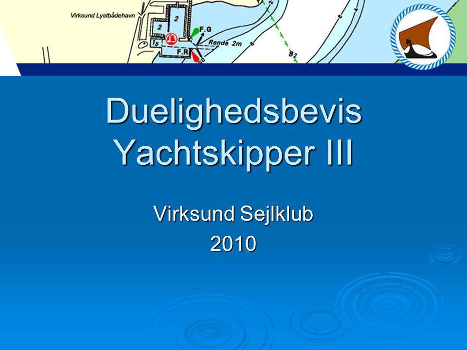 Duelighedsbevis Yachtskipper III Virksund Sejlklub 2010