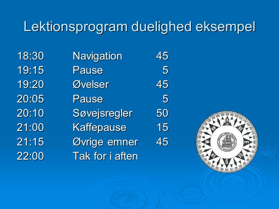 Kursusprogram Y3  Navigation  Sømandskab og søsikkerhed  Meteorologi  Søret  Vagttjeneste  Praktisk gennemgang af redningsmidler  Praktisk gennemgang af brandslukning
