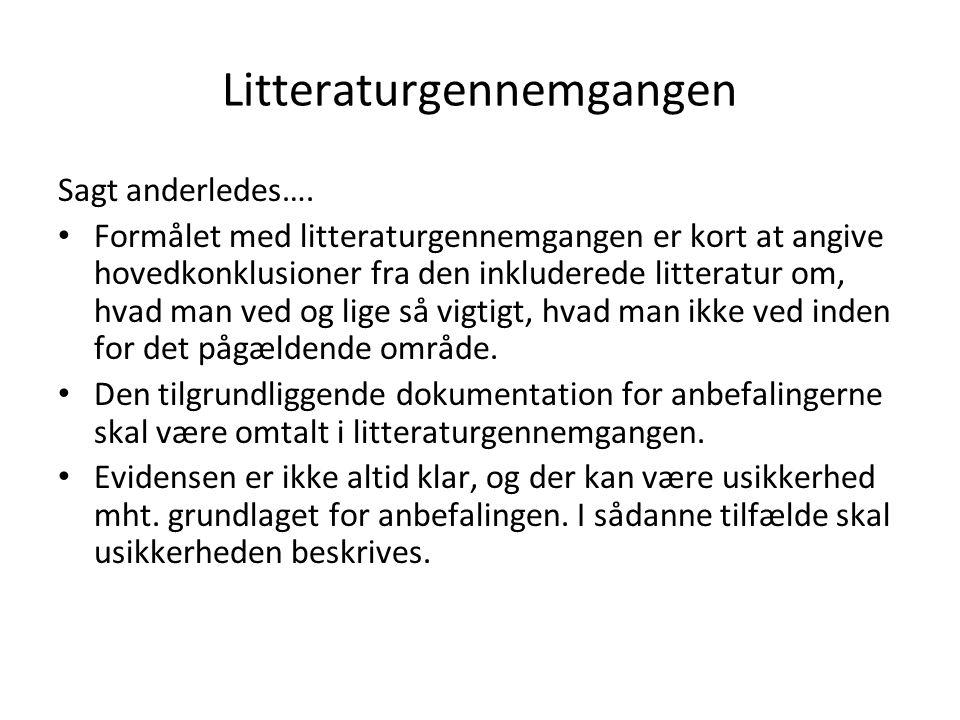 Litteraturgennemgangen Sagt anderledes….
