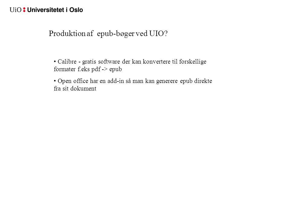 Produktion af epub-bøger ved UIO.