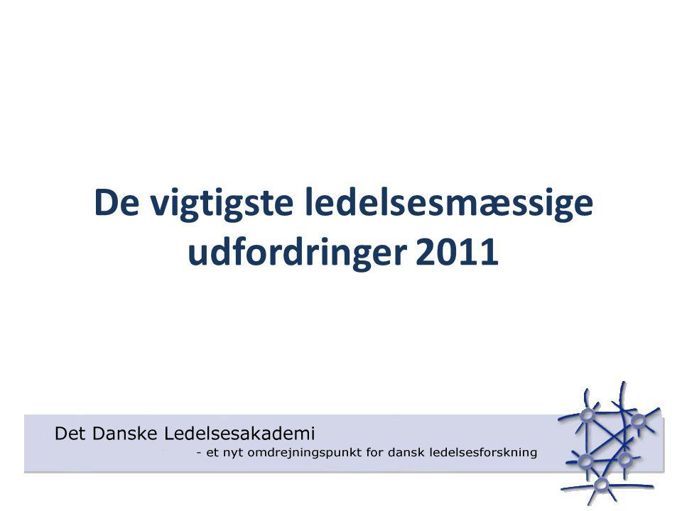 De vigtigste ledelsesmæssige udfordringer 2011