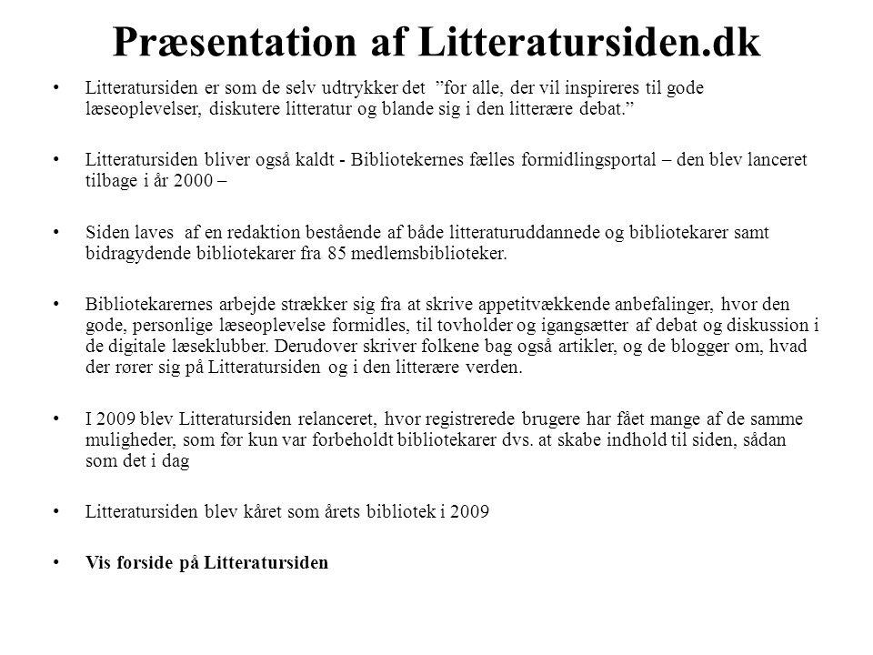 """Præsentation af Litteratursiden.dk • Litteratursiden er som de selv udtrykker det """"for alle, der vil inspireres til gode læseoplevelser, diskutere lit"""