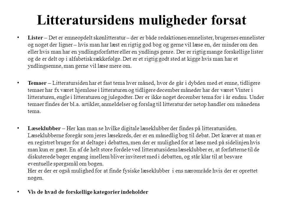Litteratursidens muligheder forsat • Lister – Det er emneopdelt skønlitteratur – der er både redaktionen emnelister, brugernes emnelister og noget der