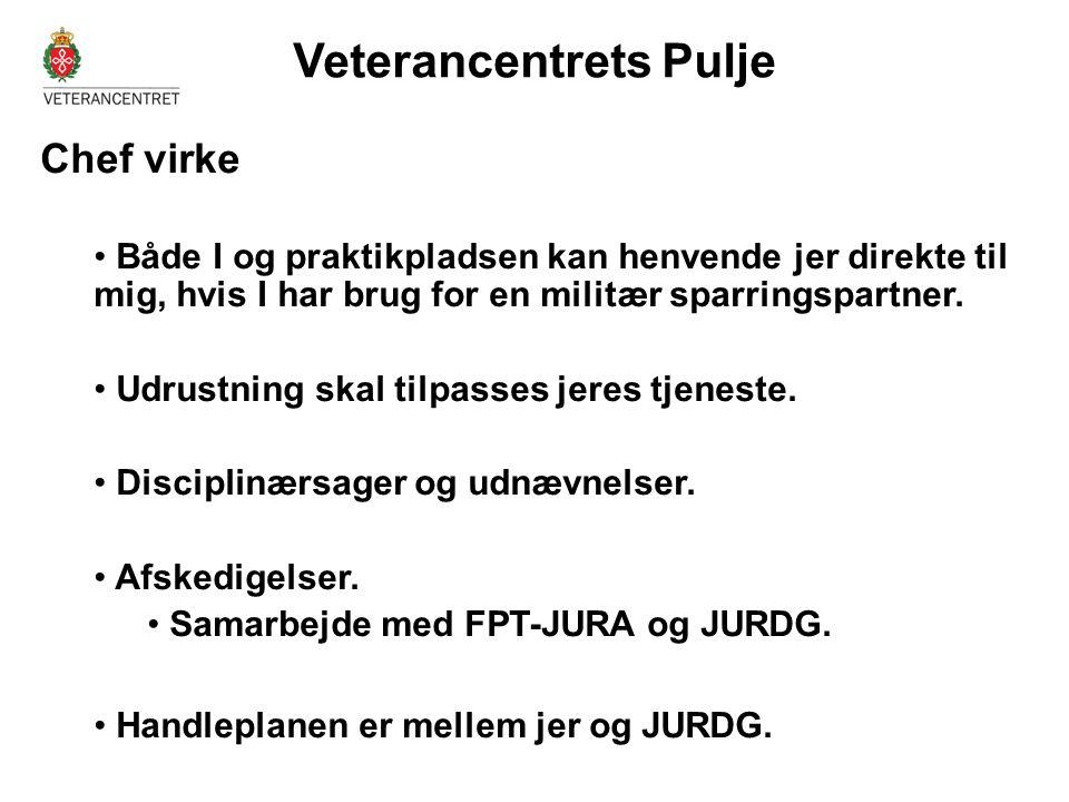 Veterancentrets Pulje •Kontakt- og velfærdstjeneste • Orienteringsmøder.