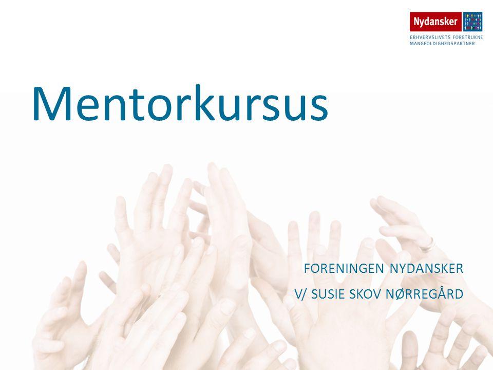 Mentorkursus FORENINGEN NYDANSKER V/ SUSIE SKOV NØRREGÅRD